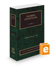 Florida Sentencing, 2020-2021 ed. (Vol. 16, Florida Practice Series)