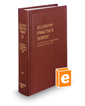 Illinois Automobile Insurance Law  (Vol. 23, Illinois Practice Series)