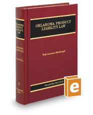 Oklahoma Product Liability Law (Vol. 8, Oklahoma Practice Series)