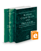 Kansas Court Rules and Procedure - State, Federal, and Local, 2017 ed. (Vols. I-III, Kansas Court Rules)