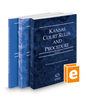Kansas Court Rules and Procedure - State, Federal, and Local, 2019 ed. (Vols. I-III, Kansas Court Rules)