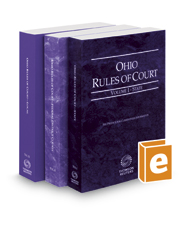 Ohio Rules of Court - State, Federal, and Local, 2017 ed. (Vols. I-III, Ohio Court Rules)