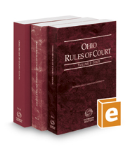 Ohio Rules of Court - State, Federal, and Local, 2018 ed. (Vols. I-III, Ohio Court Rules)