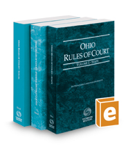 Ohio Rules of Court - State, Federal, and Local, 2021 ed. (Vols. I-III, Ohio Court Rules)