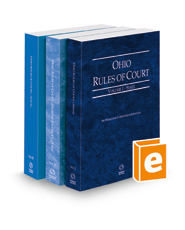 Ohio Rules of Court - State, Federal, and Local, 2022 ed. (Vols. I-III, Ohio Court Rules)