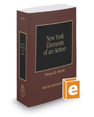 Elements of an Action, 2016-2017 ed. (Vol. 30, New York Practice Series)
