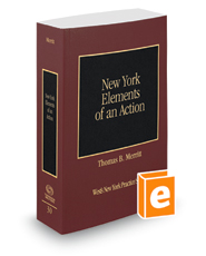Elements of an Action, 2018-2019 ed. (Vol. 30, New York Practice Series)