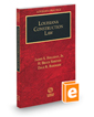 Louisiana Construction Law, 2019 ed. (Louisiana Practice Series)