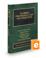 Florida Insurance Law and Practice, 2017-2018 ed. (Vol. 17, Florida Practice Series)