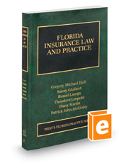Florida Insurance Law and Practice, 2018-2019 ed. (Vol. 17, Florida Practice Series)