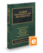 Florida Insurance Law and Practice, 2019-2020 ed. (Vol. 17, Florida Practice Series)