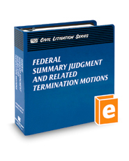Federal Summary Judgment and Related Termination Motions (The Rutter Group Civil Litigation Series)