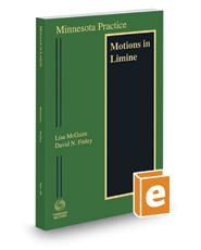 Minnesota Motions in Limine, 2017-2018 ed. (Vol. 29, Minnesota Practice Series)