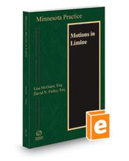 Minnesota Motions in Limine, 2021-2022 ed. (Vol. 29, Minnesota Practice Series)