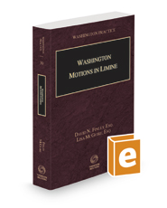 Washington Motions in Limine, 2020-2021 (Vol. 30, Washington Practice Series)
