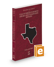 Texas Summary Judgment and Related Termination Motions, 2020-2021 ed. (Vol. 52, Texas Practice Series)