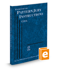 Fifth Circuit Pattern Jury Instructions—Civil, 2020 ed. (Federal Jury Practice and Instructions)