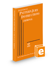 Fifth Circuit Pattern Jury Instructions—Criminal, 2015 ed. (Federal Jury Practice and Instructions)
