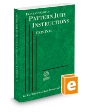 Eleventh Circuit Pattern Jury Instructions—Criminal, 2016 ed. (Federal Jury Practice and Instructions)