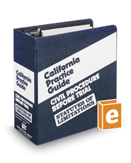 Civil Procedure Before Trial STATUTES OF LIMITATIONS (The Rutter Group California Practice Guide)