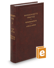 Professional Malpractice (Vol. 51, Massachusetts Practice Series®)