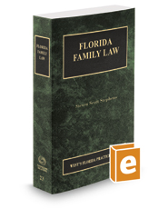 Florida Family Law, 2017 ed. (Vol. 23, Florida Practice Series)