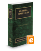 Florida Family Law, 2019 ed. (Vol. 23, Florida Practice Series)