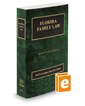 Florida Family Law, 2020 ed. (Vol. 23, Florida Practice Series)