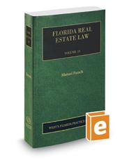 Florida Real Estate, 2017 ed. (Vol. 19, Florida Practice Series)