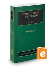 Florida Real Estate, 2018 ed. (Vol. 19, Florida Practice Series)