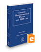 Generic Pharmaceutical Patent and FDA Law, 2016 ed.