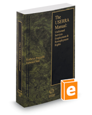 The USERRA Manual: Uniformed Services Employment and Reemployment Rights, 2016 ed.