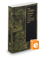 The USERRA Manual: Uniformed Services Employment and Reemployment Rights, 2021 ed.