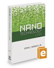 Nanotechnology Law, 2017 ed.