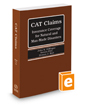 Catastrophe Claims: Insurance Coverage for Natural and Man-Made Disasters, May 2018 ed.