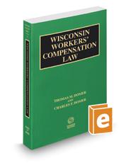 Wisconsin Workers' Compensation Law, 2016-2017 ed. (Vol. 17, Wisconsin Practice Series)