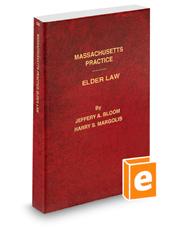 Elder Law, 2015-2016 ed. (Vol. 56, Massachusetts Practice Series)