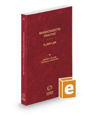 Elder Law, 2020 ed. (Vol. 56, Massachusetts Practice Series)