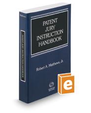 Patent Jury Instruction Handbook, 2016-2017 ed.