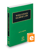Elder Law, 2020-2021 ed. (Vol. 18, Wisconsin Practice Series)