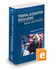 Federal Acquisition Regulation Desk Reference, 18-2