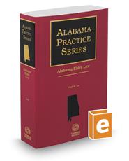 Alabama Elder Law, 2016-2017 ed. (Alabama Practice Series)