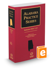 Alabama Elder Law, 2017-2018 ed. (Alabama Practice Series)