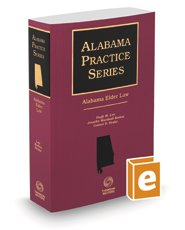 Alabama Elder Law, 2020-2021 ed. (Alabama Practice Series)