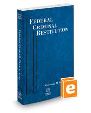 Federal Criminal Restitution, 2018 ed.
