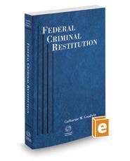 Federal Criminal Restitution, 2020 ed.
