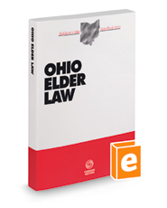 Ohio Elder Law, 2021 ed. (Baldwin's Ohio Handbook Series)