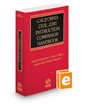 California Civil Jury Instruction Companion Handbook, 2016–2017 ed.