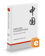 Mergers & Acquisitions, 2017-2018 ed. (Business Laws of China)