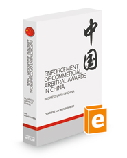 Enforcement of Commercial Arbitral Awards in China, 2013-2014 ed. (Business Laws of China)